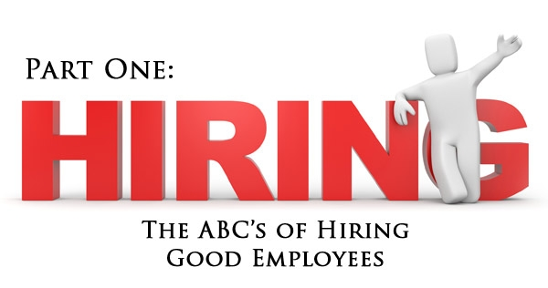 The ABC's of Hiring the Right Employee
