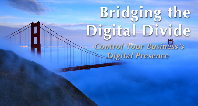 Control Your Business's Digital Presence