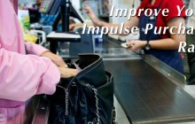 Increasing Impulse Purchases & Buying